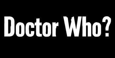 Twelfth Doctor to be Announced LIVE